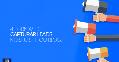 4 formas de capturar leads no seu site ou blog